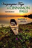 Vergangene Tage in Cinnamon Falls von Manuela Inusa