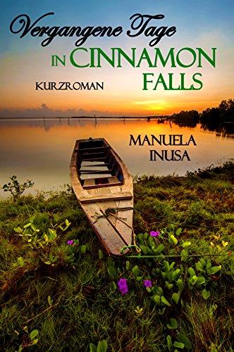 Buchseite und Rezensionen zu 'Vergangene Tage in Cinnamon Falls' von Manuela Inusa