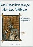les animaux de la bible all?gories et symboles