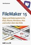 FileMaker Pro 15 Praxis - Datenbanken...