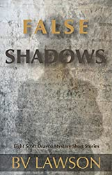 False Shadows: Eight Scott Drayco Mystery Short Stories