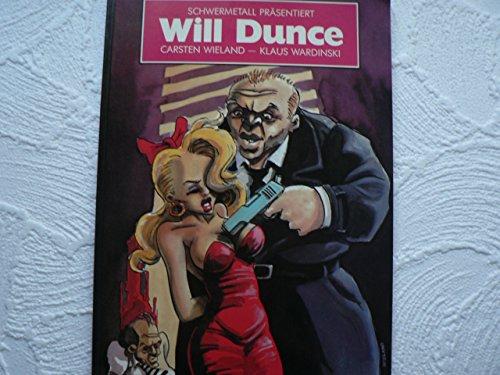 Schwermetall präsentiert Band 45: Will Dunce;