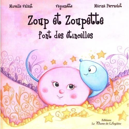 Zoup et Zoupette font des étincelles