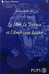 La mer, la France et l'Amérique latine
