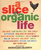 A Slice of Organic Life: Get closer to the soil without going the whole hog