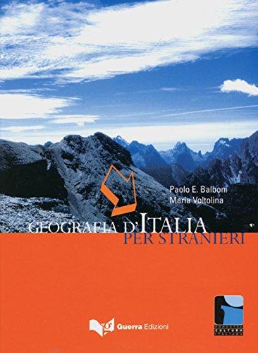 Geografia d'Italia per stranieri: 2. und 3. Lernjahr Italienisch