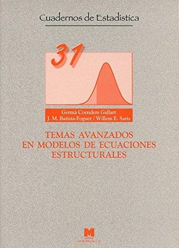 Temas avanzados en modelos de ecuaciones estructurales (Cuadernos de estadística)