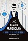 The Glass Magician - Édition française (Saga The Paper Magician t. 2) par Holmberg