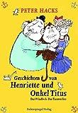 Geschichten von Henriette und Onkel Titus: Das Windloch � Das Turmverlies