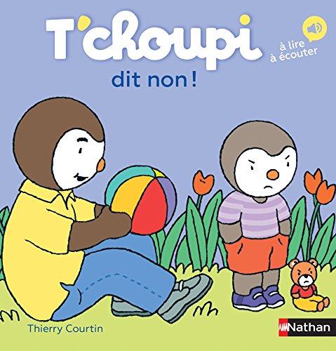 T'choupi dit non - Dès 2 ans (60) par Thierry Courtin