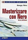 Scarica Libro Masterizzare con Nero (PDF,EPUB,MOBI) Online Italiano Gratis