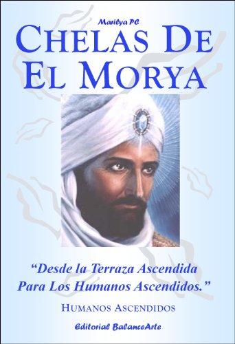 Chelas De El Morya (Humanos Ascendidos) por Marilya PC