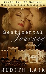 Sentimental Journey (World War II series: When a Hero Comes Marching Home Book 1)