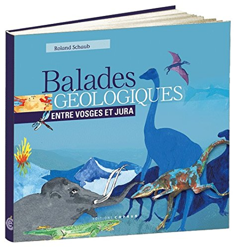 Balades géologiques entre Vosges et Jura