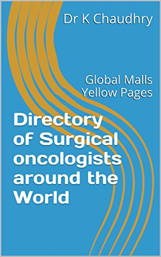 directory-of-surgical-oncologists-around-the-world-global-malls-yellow-pages-english-edition