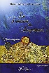 Demeure du rayonnant (la) - Mémoires égyptiennes