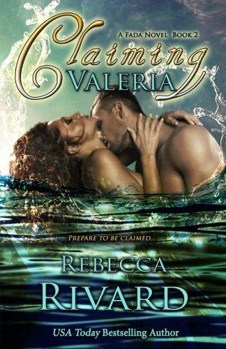 Claiming Valeria: A Fada Novel, Book 2 (The Fada Shapeshifters)
