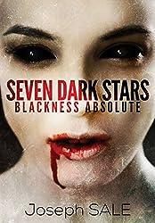 Seven Dark Stars: Blackness Absolute