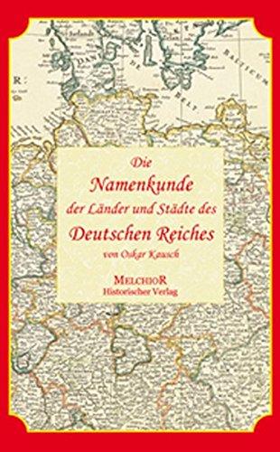 Die Namenkunde der Länder und Städte des deutschen Reiches