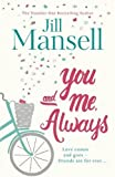 You And Me, Always: The No. 1 Bestseller