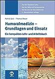 Humoralmedizin - Grundlagen und Einsatz (Amazon.de)