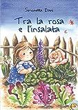Image de Tra la rosa e l'insalata