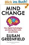 Mind Change: How digital technologies...