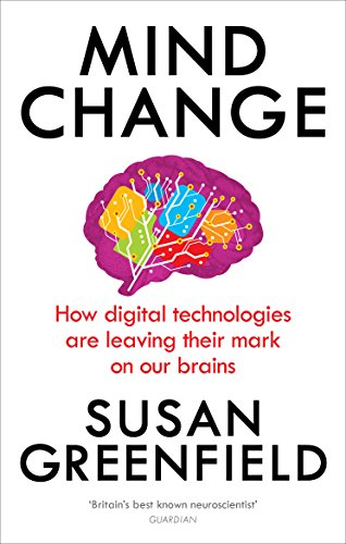 Mind Change por Susan Greenfield