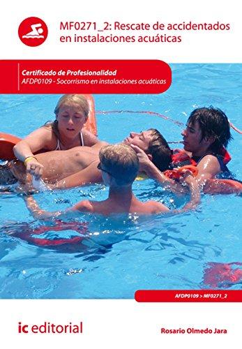 Rescate de accidentados en instalaciones acuáticas. AFDP0109 por Rosario Olmedo Jara