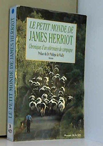 Le petit monde de James Herriot : Chronique d'un vétérinaire de campagne