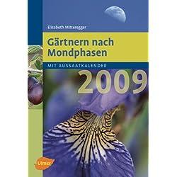 Gärtnern nach Mondphasen 2009 -