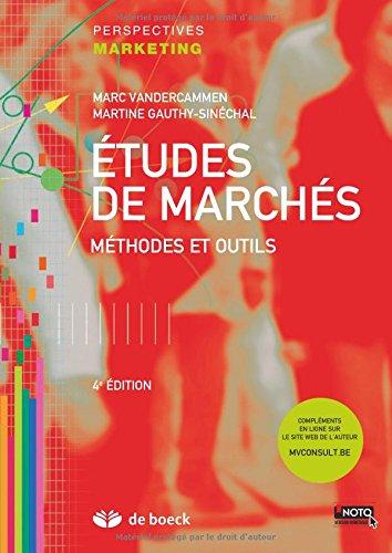 Études de Marches Methodes et Outils