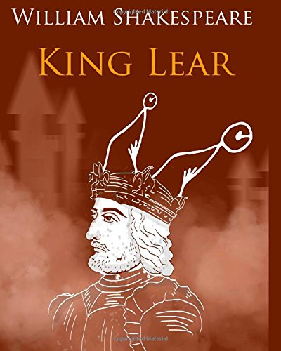 a description of consequences of decisions in king lear by william shakespeare