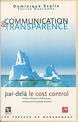 Livre gratuits en ligne Communication et transparence : par-delà le cost control pdf, epub