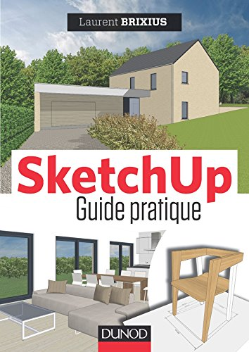 SketchUp : le guide pratique (Hors collection)