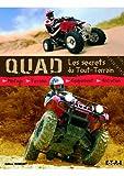 Quad - Les secrets du tout-terrain