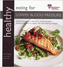 Healthy Eating for Lower Blood Pressure: Amazon.co.uk: Paul Gayler with  Gemma Heiser: 9781856269223: Books