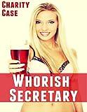Whorish Secretary