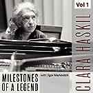 Clara Haskil - Milestones of a Legend, Vol. 1