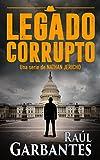 Legado Corrupto (Nathan Jericho investigador privado nº 3)