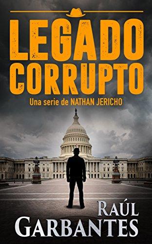 Legado Corrupto (Una serie de misterio y suspenso de Nathan Jericho nº 3) thumbnail