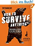 How to Survive Anything: From Animal...