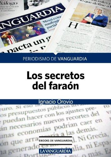 Los secretos del FARAÓN por Ignacio Orovio
