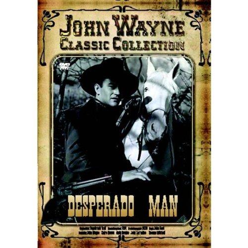 John Wayne - Desperado Man