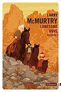 vignette de 'Lonesome Dove n° 1<br /> Lonesome dove (McMurtry Larry)'
