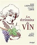 Telecharger Livres Les ecrivains du vin (PDF,EPUB,MOBI) gratuits en Francaise