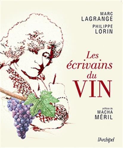 Les écrivains du vin par Marc Lagrange