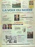 VOIX DU NORD (LA) [No 13655] du 01/06/1988 - LES ELECTIONS - LA COHABITATION EST DE RETOUR - LES CANDIDATS EN PRESENCE DANS LE NORD PAS-DE-CALAIS - LA BATAILLE DE MARSEILLE AVEC TAPIE - FONCTION PUBLIQUE - L'AMENDEMENT LAMASSOURE - AFFAIRE D'OUVEA - INFORMATION JUDICIAIRE - LES SPORTS - TENNIS - FOOT - VOILE - CINEMA - BIRD - CHARLIE PARKER - SOMMET DE MOSCOU - ARMEMENTS STRATEGIQUES - GORBATCHEV OPTIMISTE -...
