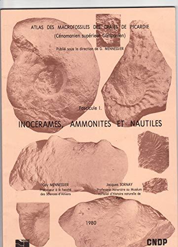 Atlas des macrofossiles des craies de Picardie par Guy Mennessier