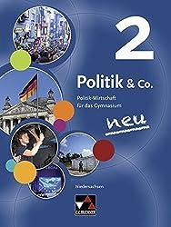 Politik & Co. - Niedersachsen - neu / Politik & Co. Niedersachsen 2 - neu: Politik-Wirtschaft für das Gymnasium / für die Jahrgangsstufen 9/10
